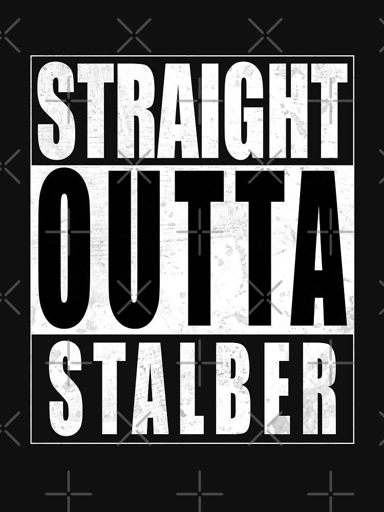 Straight Outta Stalber by Essenti4lgoods
