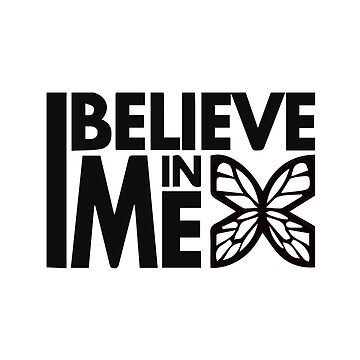 GOWOMAN SLOGAN TEES | I Believe In Me (Black and White) by GoWoman