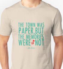 "Paper Towns - ""The Memories Were Not"" Unisex T-Shirt"