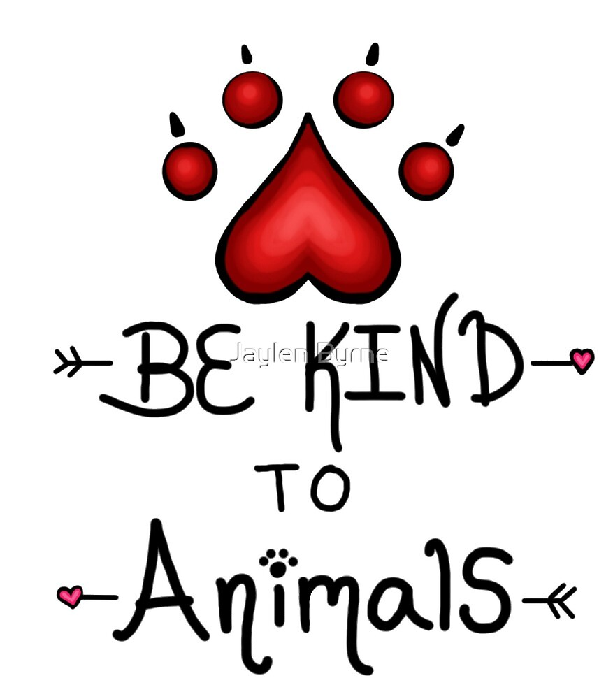 Be Kind To Animals by jayjay171