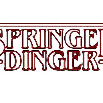 Springer Dinger by BogieLownstien
