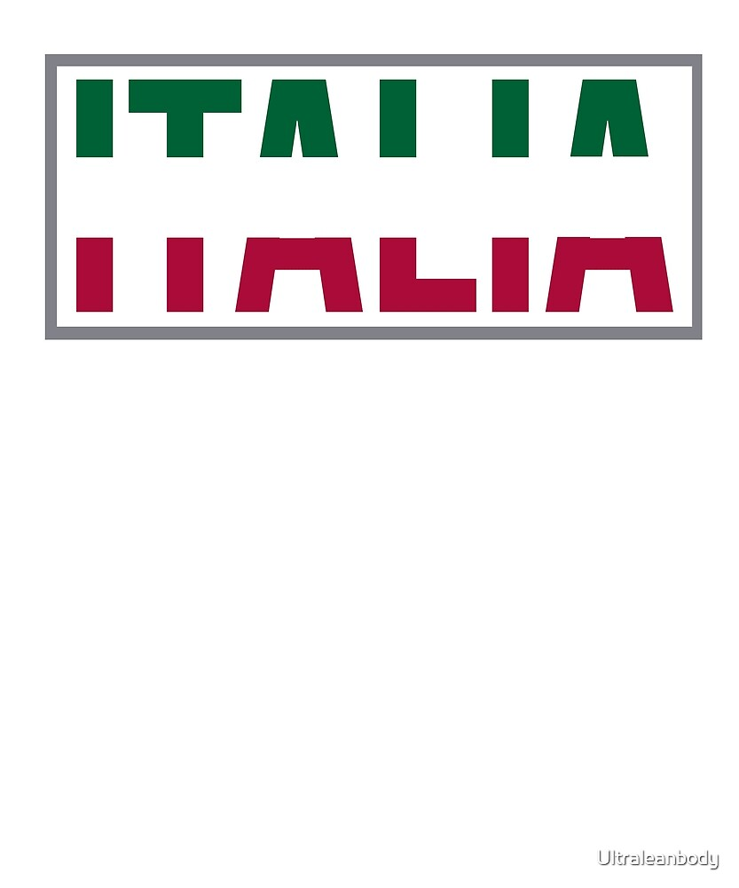 ITALIA by Ultraleanbody