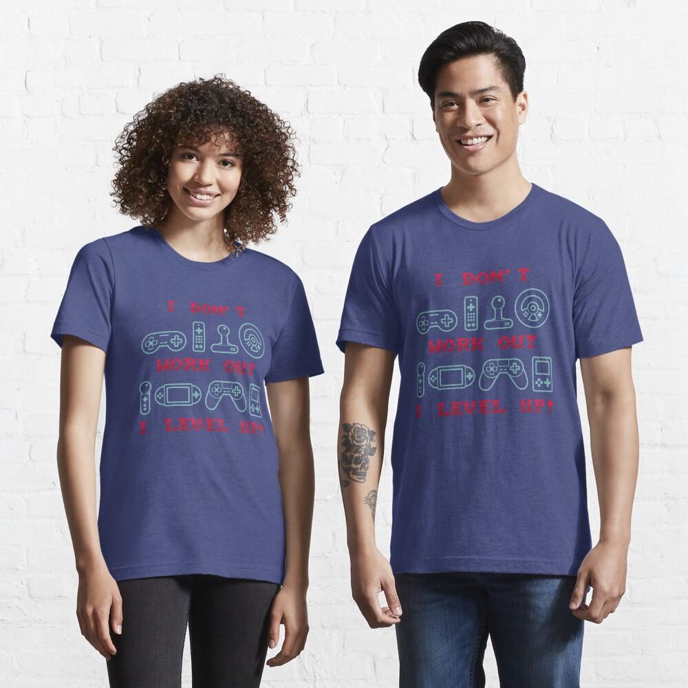 T-shirt essentiel «Je ne travaille pas je nivelle vers le haut - cadeau drôle de citation de jeu»