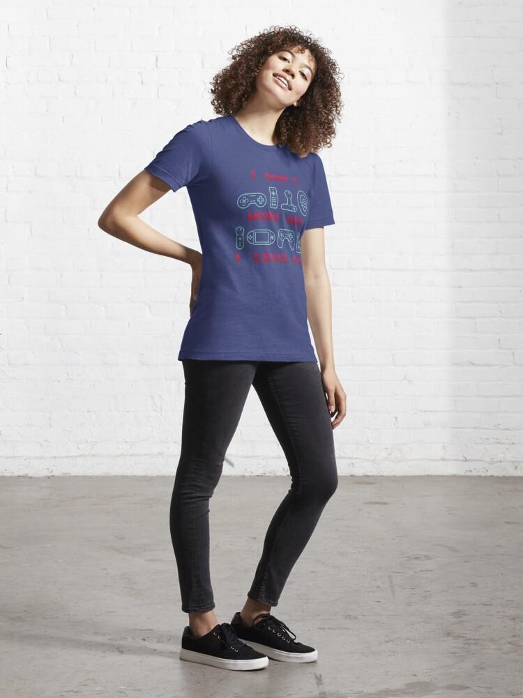 T-shirt essentiel ''Je ne travaille pas je nivelle vers le haut - cadeau drôle de citation de jeu': autre vue