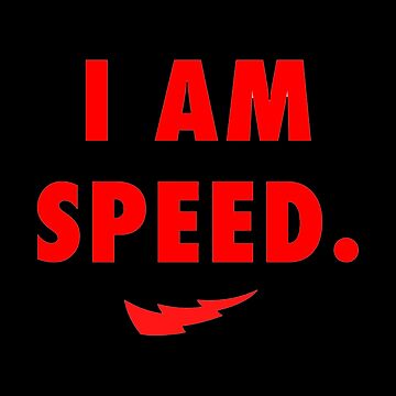 I am Speed by magicbyalexis