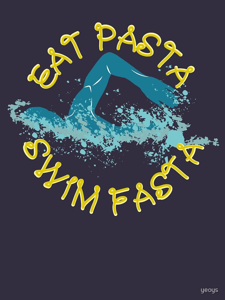 Eat Pasta Swim Fasta Swimming Pun - Funny Swimming Pun Gift von yeoys