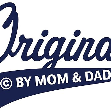 Original – © By Mom And Dad (Birth / Baby / Navy) by MrFaulbaum