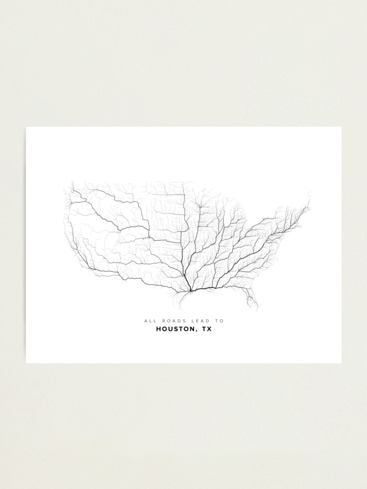Alternate view of All Roads Lead to Houston (US edition) Photographic Print
