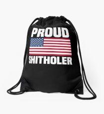 Proud Shitholer from Shithole Countries T Shirt Drawstring Bag