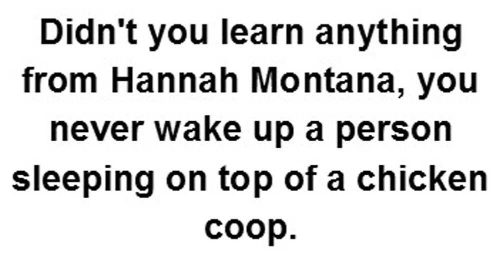 Hannah Montana funny quote by safaalixox