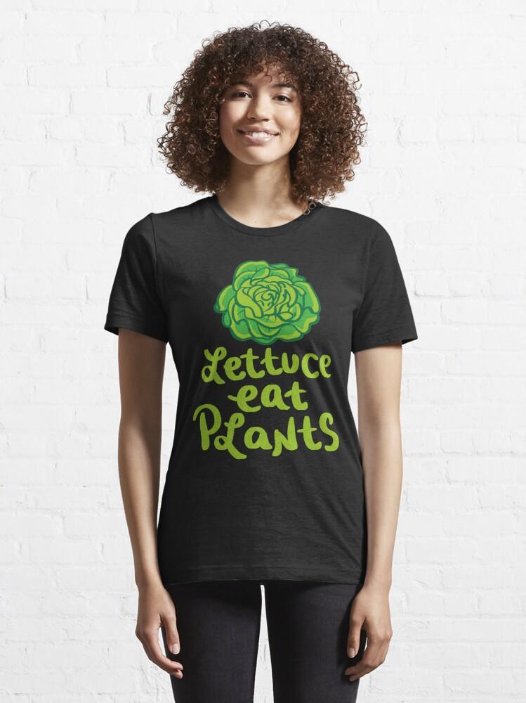 Alternate view of Lettuce Eat Plants Vegan Pun - Funny Go Vegan Quote Gift Essential T-Shirt