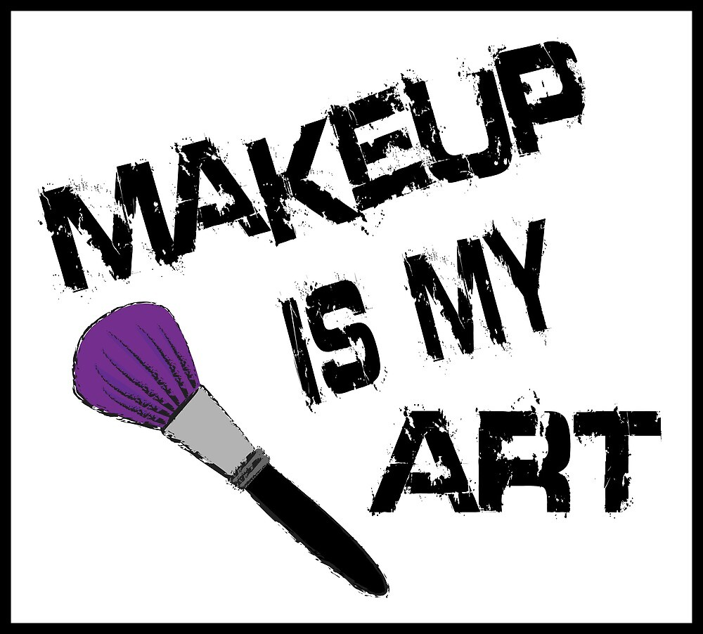 Makeup is my Art by Molly O'Donnell