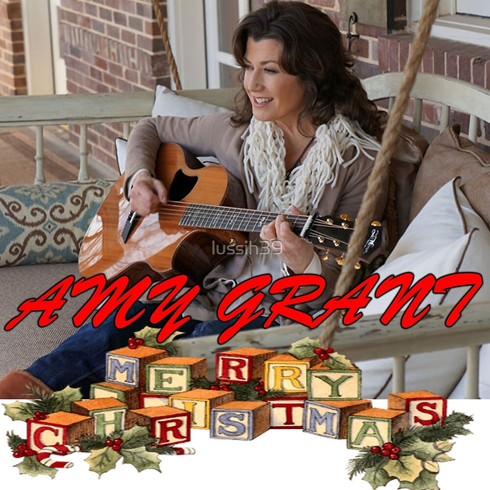 Christmas With Amy Grant by lussih39