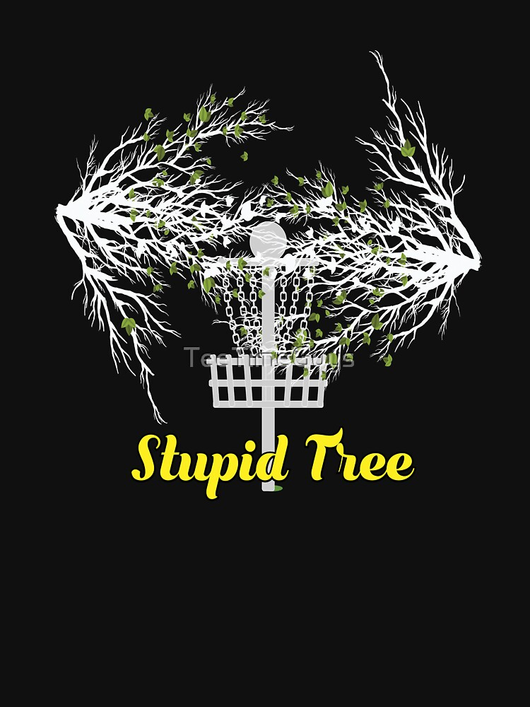 Stupid Tree V16 by TeeTimeGuys
