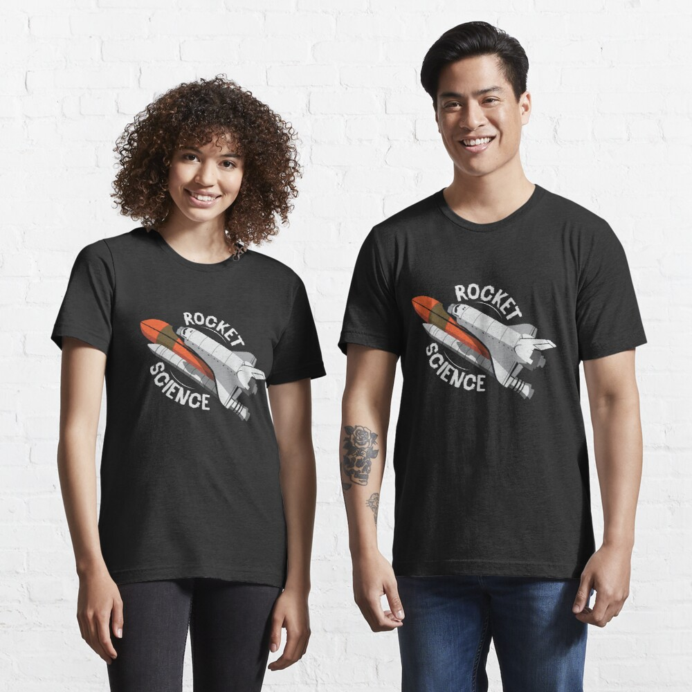 Rocket Science Space Shuttle - Astronomy And Space Gift Essential T-Shirt