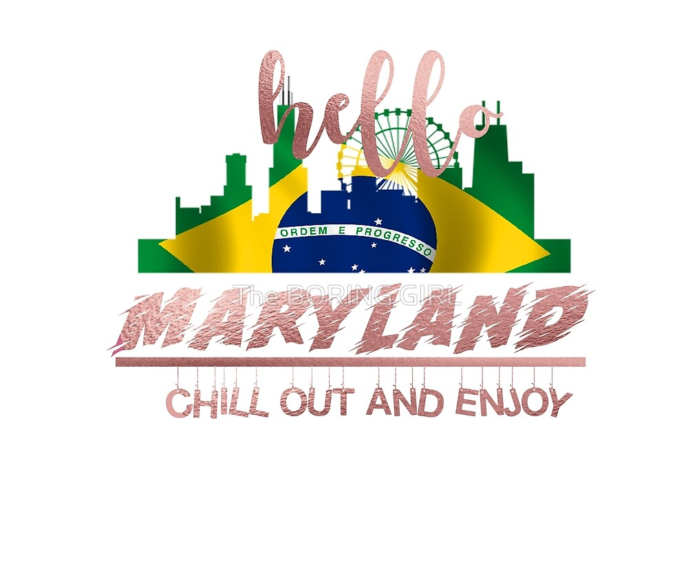 HELLO MARYLAND by The BORING GIRL