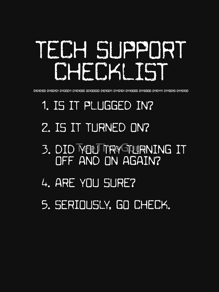 Tech Support Checklist by TeeTimeGuys