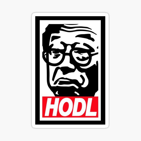 """significan """"mantener"""" bitcoins (en lugar de venderlos). La palabra """"HODL"""" surgió por primera vez en un foro donde un HODLER borracho escribió mal la palabra """"hold"""". (Una publicación que vale la pena leer).  Para hodl o hodling es probablemente el mejo Pegatina"""