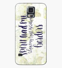 Spirit Lead Me Where My Trust Is Without Borders Case/Skin for Samsung Galaxy