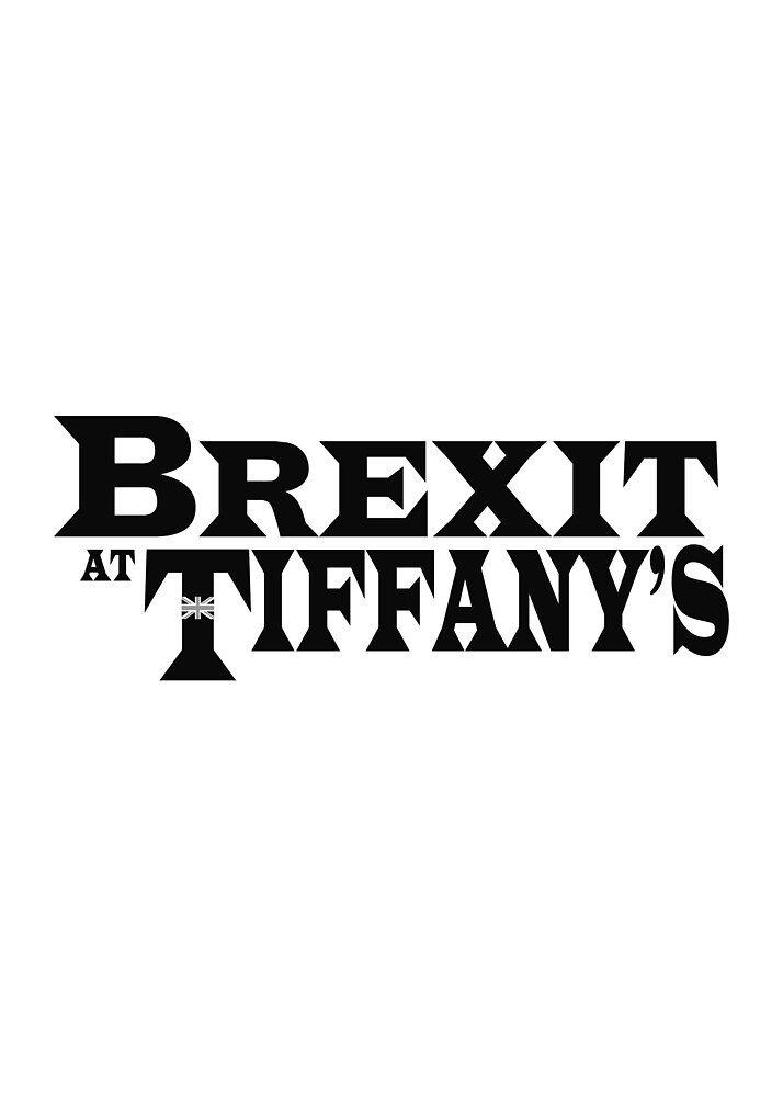 Brexit At Tiffany's by D-Willy
