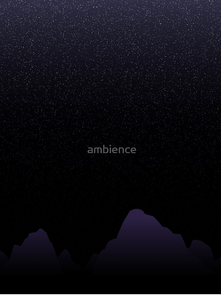 Stars and Mountains by ambience