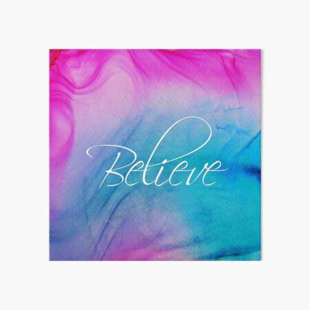 Believe Art Board Print