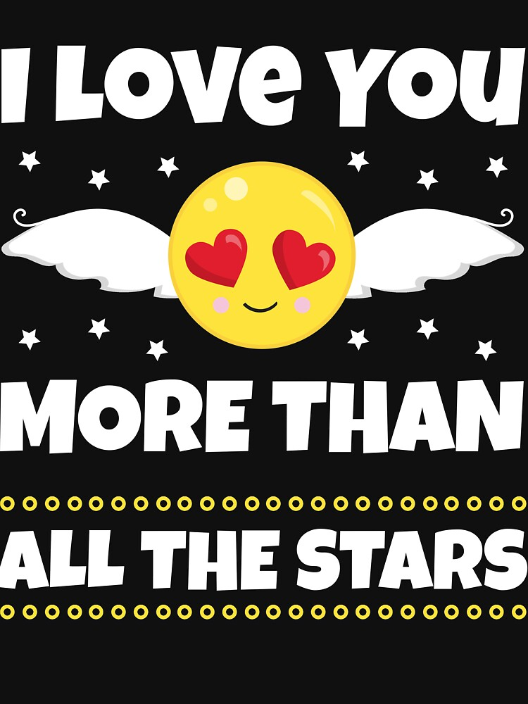 I Love You More Than All The Stars Gift by carlosa98