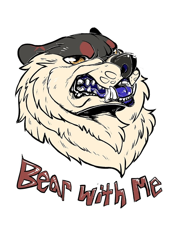 Bear With Me - custom by Aviet