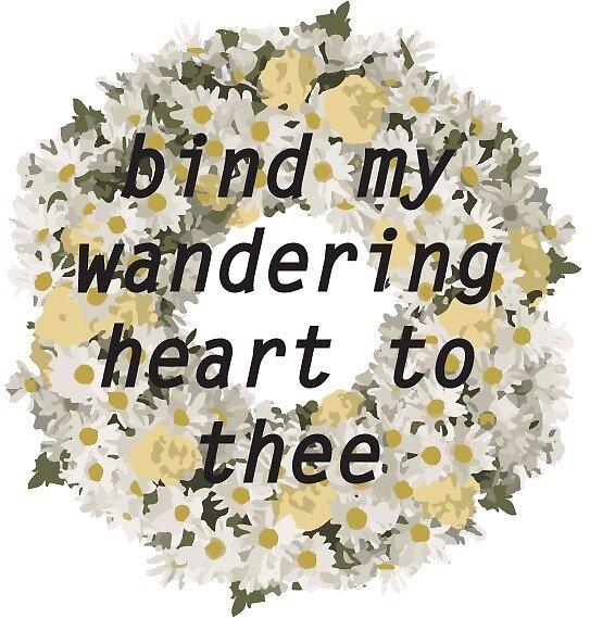 Bind My Wandering Heart Wreath by ajelilou