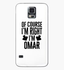 I'm Right I'm Omar Sticker & T-Shirt - Gift For Omar Case/Skin for Samsung Galaxy
