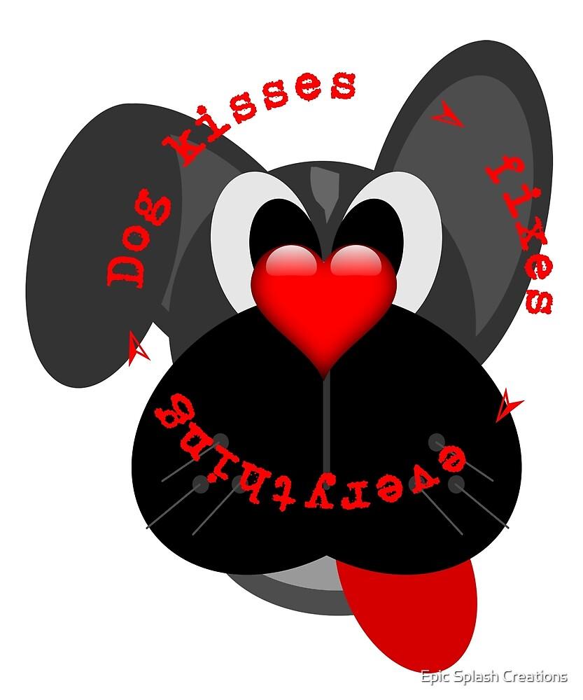 Dog kisses cartoon slogan by Epic Splash Creations