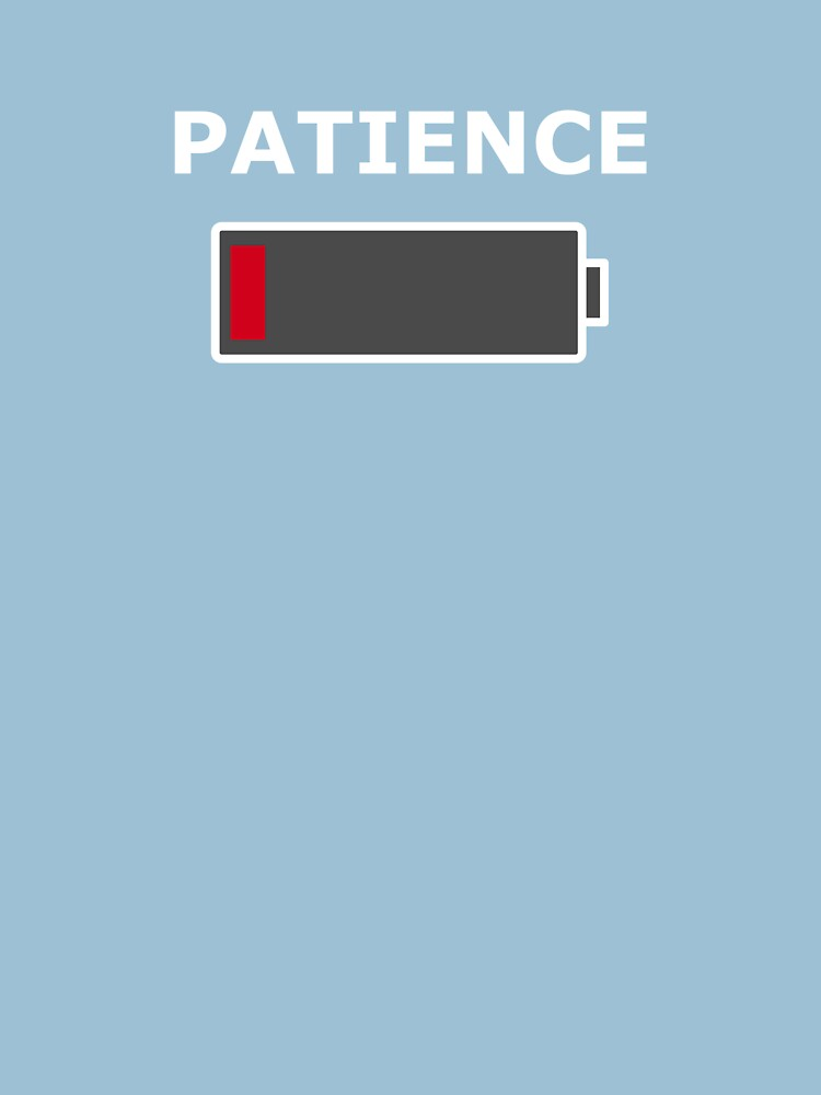 Patience - Low battery by CrazyX