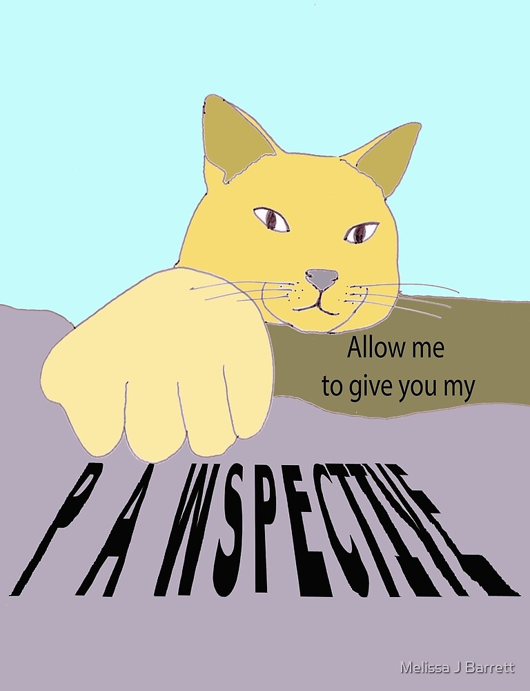 Art Cat's Pawspective by Melissa J Barrett