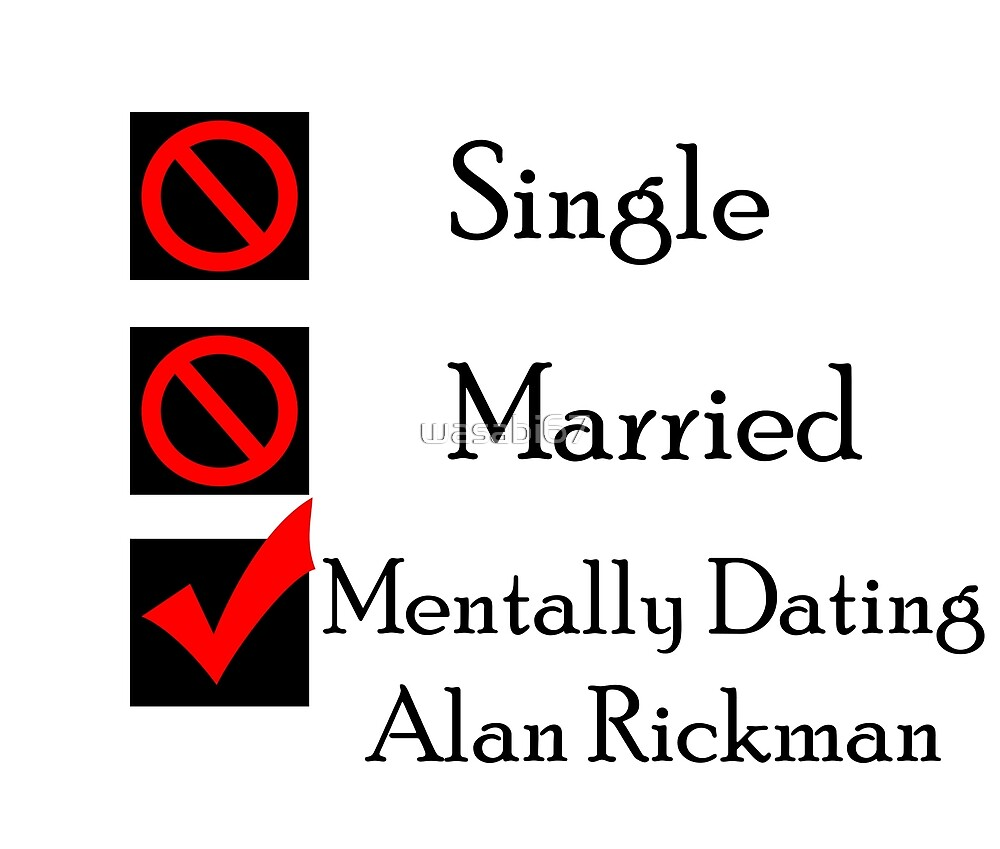 Mentally Dating Alan Rickman by wasabi67