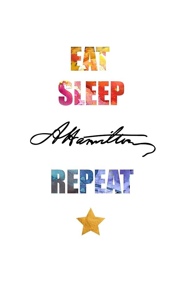 Alexander Hamilton. Eat. Sleep. Hamilton. Repeat. Watercolor Art by STYLESYNDIKAT