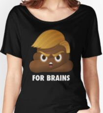 Trump is a Shithole President - Poop Emoji - Anti Trump Women's Relaxed Fit T-Shirt