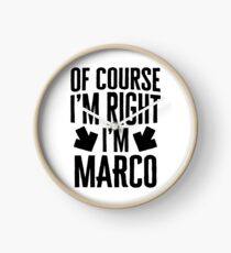 I'm Right I'm Marco Sticker & T-Shirt - Gift For Marco Clock