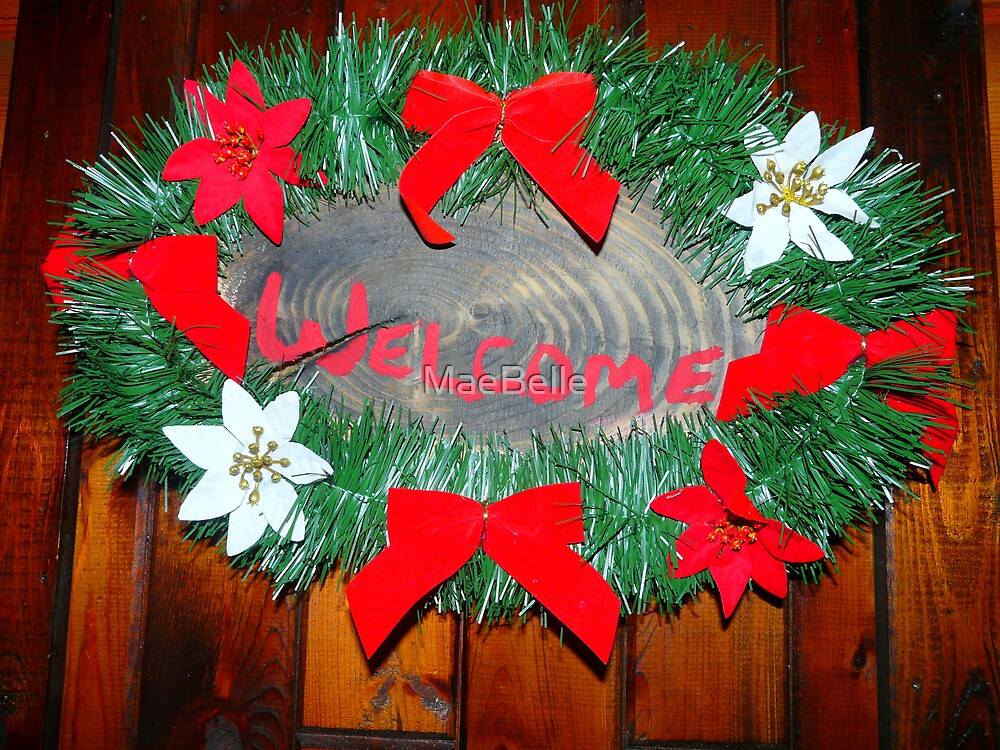 Welcome, CHRISTmas wreath by MaeBelle