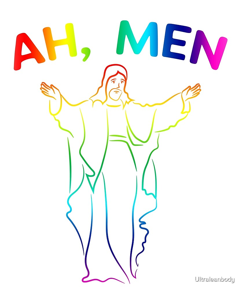 Amen, Ah - men by Ultraleanbody
