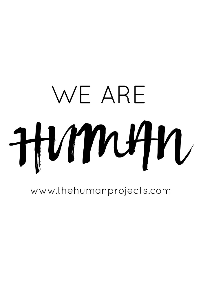 We Are Human B&W by The  Human Projects