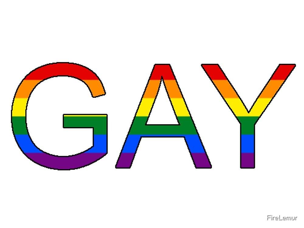 GAY by FireLemur