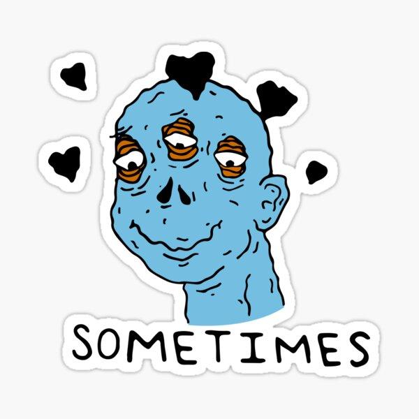Sometimes | Tyler The Creator Sticker