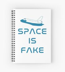 Flat Earth Designs - SPACE IS FAKE Spiral Notebook