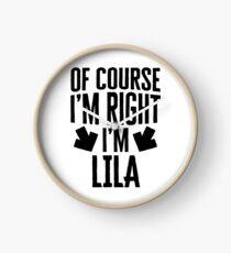 I'm Right I'm Lila Sticker & T-Shirt - Gift For Lila Clock