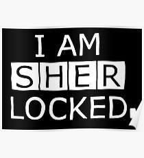I'm Sherlocked best Tshirt Poster