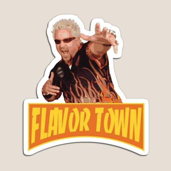 FLAVOR TOWN USA - GUY FlERl Magnet