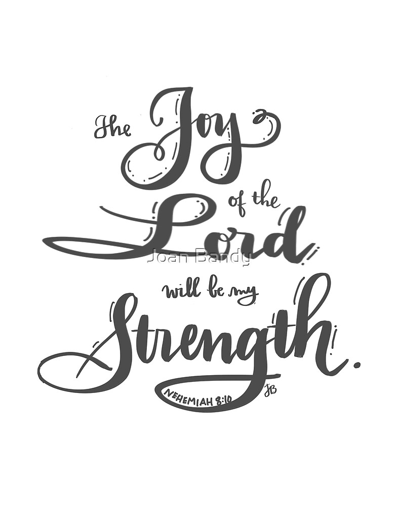 Joy of the Lord by Joan Bandy
