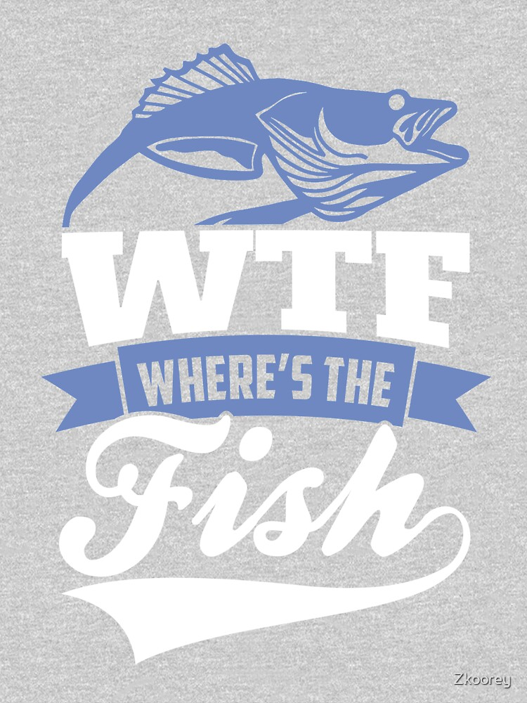 WTF Where's The Fish? Fishing Outdoor sports  by Zkoorey