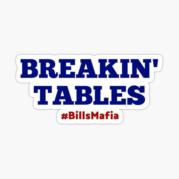 Breakin' Tables Sticker
