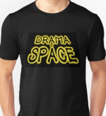 Drama in SPACE! Unisex T-Shirt